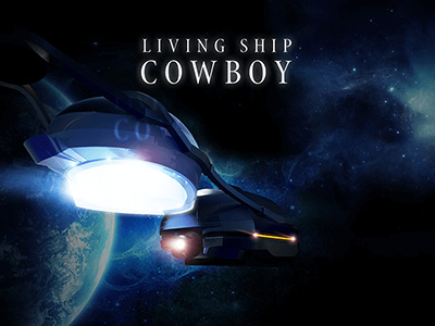 LivingShip Cowboy -リビングシップカウボーイ-